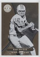Bob Griese /25