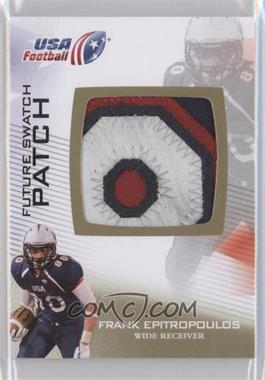 2012 Upper Deck USA Football Box Set Future Swatch Patch #FS-17 - Frank Epitropoulos
