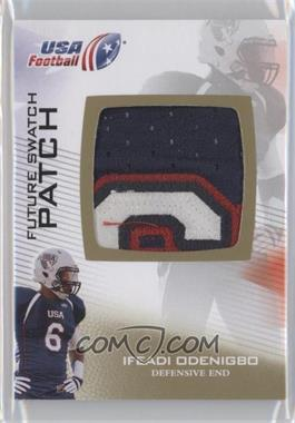 2012 Upper Deck USA Football Box Set Future Swatch Patch #FS-23 - Ifeadi Odenigbo