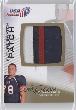 2012 Upper Deck USA Football Box Set Future Swatch Patch #FS-6 - Brian Gaia