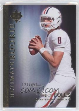 2012 Upper Deck Ultimate Collection Ultimate Rookie #48 - Nick Foles /450