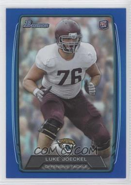2013 Bowman - [Base] - Blue Rainbow Foil #125 - Luke Joeckel /499