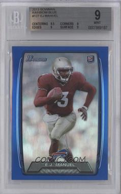 2013 Bowman - [Base] - Blue Rainbow Foil #127 - EJ Manuel /499 [BGS 9]