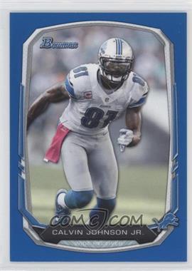 2013 Bowman - [Base] - Blue #90 - Calvin Johnson /99