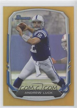 2013 Bowman - [Base] - Gold Rainbow Foil #20 - Andrew Luck /75