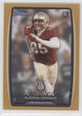 2013 Bowman - [Base] - Gold #190 - Bjoern Werner /399