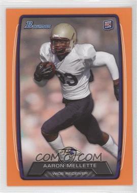 2013 Bowman - [Base] - Orange #195 - Aaron Mellette /299