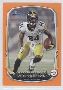 2013 Bowman - [Base] - Orange #7 - Antonio Brown /50