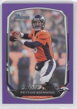 2013 Bowman - [Base] - Purple #100 - Peyton Manning