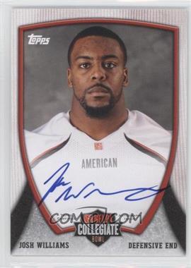2013 Bowman - NFLPA Collegiate Bowl Autographs #91 - Josh Williams