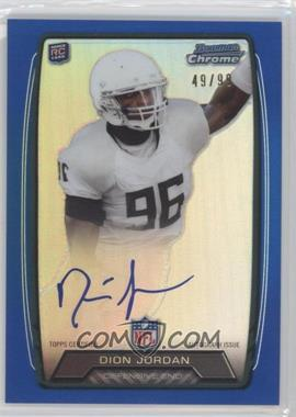 2013 Bowman - Rookie Chrome Refractor Autograph - Blue [Autographed] #RCRA-DJO - Dion Jordan /99