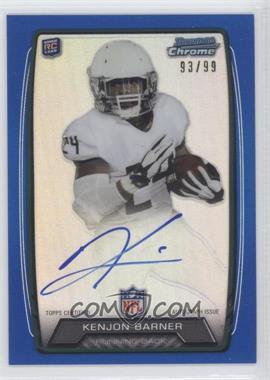 2013 Bowman - Rookie Chrome Refractor Autograph - Blue [Autographed] #RCRA-KB - Kenjon Barner /99