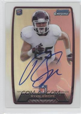 2013 Bowman - Rookie Chrome Refractor Autograph #RCRA-RS - Ryan Swope