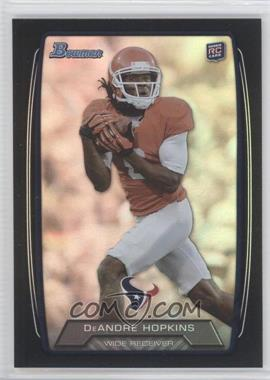 2013 Bowman Black Rainbow Foil #180 - DeAndre Hopkins