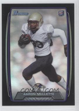 2013 Bowman Black Rainbow Foil #195 - Aaron Mellette