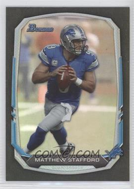 2013 Bowman Black Rainbow Foil #2 - Matthew Stafford