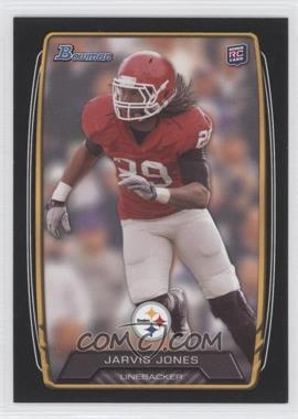 2013 Bowman Black #120 - Jarvis Jones