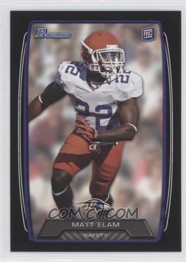 2013 Bowman Black #145 - Matt Elam