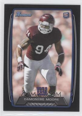 2013 Bowman Black #174 - Damontre Moore