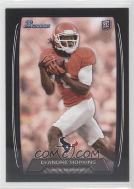 2013 Bowman Black #180 - DeAndre Hopkins