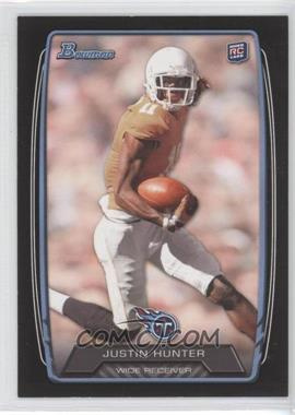 2013 Bowman Black #196 - Justin Hunter
