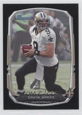 2013 Bowman Black #60 - Drew Brees