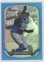 Nick Fairley /99