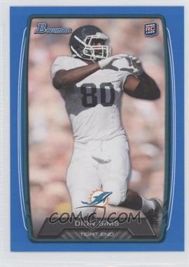 2013 Bowman Blue #111 - Dion Sims /499