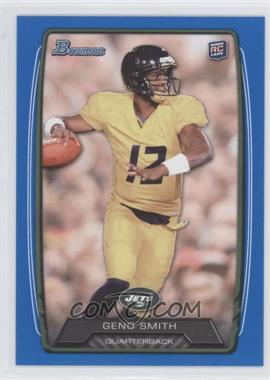 2013 Bowman Blue #150 - Geno Smith /499