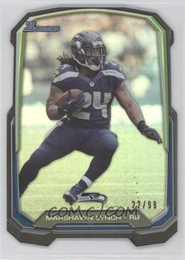 2013 Bowman Die-Cut Insert Prism #BDC-ML - Marshawn Lynch /99
