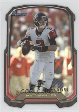 2013 Bowman Die-Cut Insert Prism #BDC-MR - Matt Ryan /99