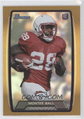 2013 Bowman Gold Rainbow Foil #135 - Montee Ball /399