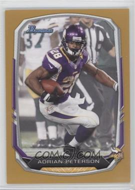 2013 Bowman Gold #1 - Adrian Peterson /75