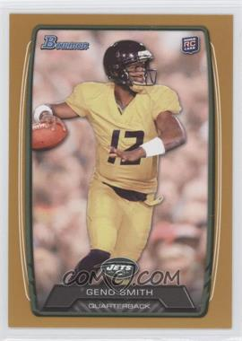 2013 Bowman Gold #150 - Geno Smith /399