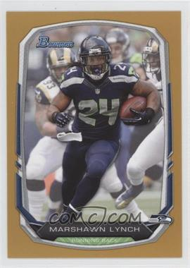 2013 Bowman Gold #19 - Marshawn Lynch /75