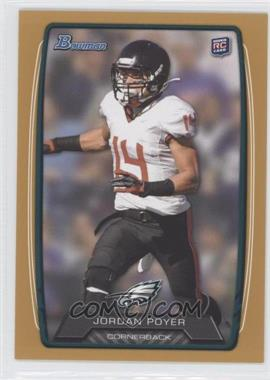 2013 Bowman Gold #213 - Jordan Poyer /399