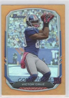 2013 Bowman Orange Rainbow Foil #16 - Victor Cruz /50