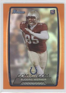 2013 Bowman Orange Rainbow Foil #190 - Bjoern Werner /299