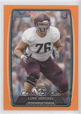 2013 Bowman Orange #125 - Luke Joeckel /299