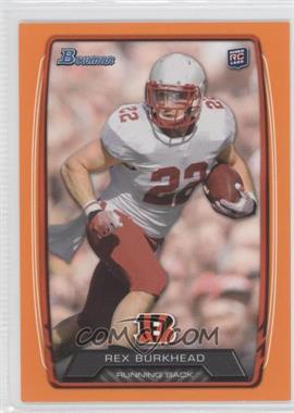 2013 Bowman Orange #144 - Rex Burkhead /299