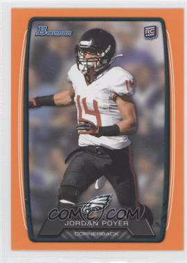 2013 Bowman Orange #213 - Jordan Poyer /299