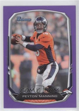 2013 Bowman Purple #100 - Peyton Manning
