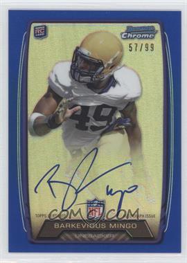 2013 Bowman Rookie Chrome Refractor Autograph Blue [Autographed] #RCRA-BM - Barkevious Mingo /99