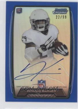 2013 Bowman Rookie Chrome Refractor Autograph Blue [Autographed] #RCRA-KB - Kenjon Barner /99