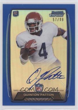 2013 Bowman Rookie Chrome Refractor Autograph Blue [Autographed] #RCRA-OP - Quinton Patton /99