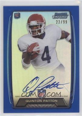 2013 Bowman Rookie Chrome Refractor Autograph Blue [Autographed] #RCRA-QP - Quinton Patton /99
