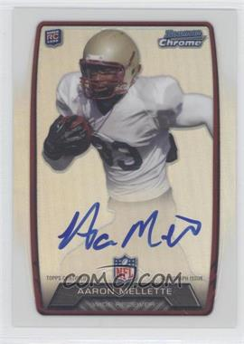 2013 Bowman Rookie Chrome Refractor Autograph #RCRA-AM - Aaron Mellette