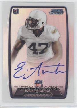 2013 Bowman Rookie Chrome Refractor Autograph #RCRA-EA - Ezekiel Ansah