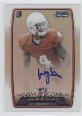 2013 Bowman Rookie Chrome Refractor Autograph #RCRA-KV - Kenny Vaccaro