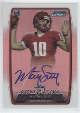 2013 Bowman Rookie Chrome Refractor Autograph #RCRA-MS - Matt Scott